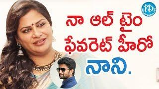 నాకు అల్ టైం ఫేవరెట్ హీరో నాని. - Actress Madhavi || Soap Stars With Harshini - IDREAMMOVIES