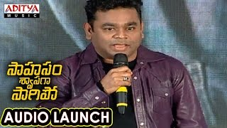 AR Rahman Speech At Saahasam Swaasaga Saagipo Audio Launch   AR Rahman   Naga Chaitanya - ADITYAMUSIC