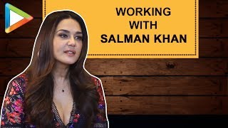 """Its always a PLEASURE to work with Salman Khan"": Preity Zinta 