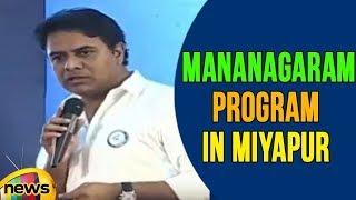 KT Rama Rao Addressing The Gathering At The ManaNagaram Program In Miyapur | Mango News - MANGONEWS