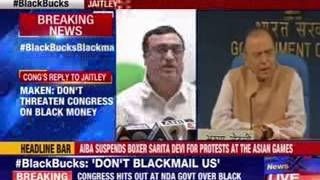Don't try to blackmail us, Congress warns Arun Jaitley - NEWSXLIVE