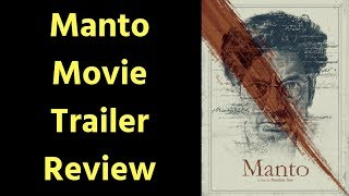 Manto Movie Trailer Review | Manto Movie Trailer | Saadat Hasan Manto Movie Trailer Review - NEWSXLIVE