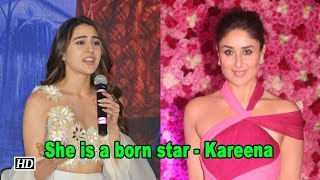 Kareena Talks about Sara: She is a born star - BOLLYWOODCOUNTRY