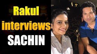 Rakul Preet Singh's interview with Sachin Tendulkar || Sachin A Billion Dreams || #SachinTendulkar - IGTELUGU