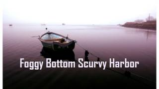Royalty Free :Foggy Bottom Scurvy Harbor