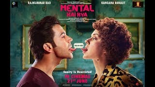 Mental Hai Kya Movie trailer, teaser release updates मेन्टल है क्या Rajkummar Rao, Kangana Ranaut - ITVNEWSINDIA