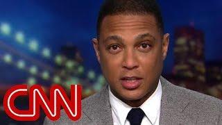Don Lemon tears apart Trump's border claims - CNN