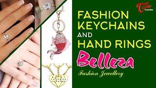 Fashion Passion | Fashion Keychains and Hand Rings | Belleza Fashion Jewellery - TELUGUONE