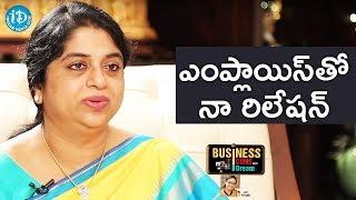 Sailaja Kiran About Margadarsi Employees || Business Icons With iDream - IDREAMMOVIES
