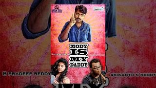 Modi is my Daddy : Latest Telugu Comedy Short Film 2014 : Standby TV - YOUTUBE