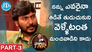 Director Sampath Nandi Exclusive Interview Part #3 | Frankly With TNR | Talking Movies With iDream - IDREAMMOVIES