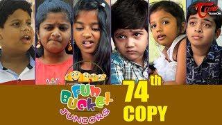 Fun Bucket JUNIORS   Episode 74   Kids Funny Videos   Comedy Web Series   By Sai Teja - TeluguOne - TELUGUONE