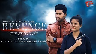REVENGE | Latest Telugu Action Short Film 2020 | by Vicky Icon | TeluguOneTV - YOUTUBE