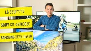 LG 55UF771V, Samsung UE55JU6430, Sony KD-49X8305C: обзор телевизоров