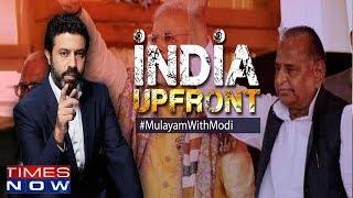Mulayam backs Modi for 2019, Aghast gathbandhan stunned   India Upfront With Rahul Shivshankar - TIMESNOWONLINE