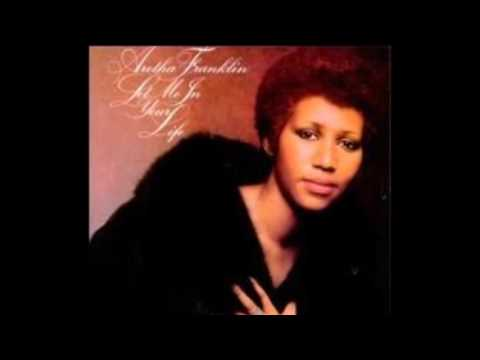 Let Me In Your Life 1974 - Aretha Franklin
