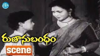 Runanu Bandham Movie Scenes - Anjali Devi At Relangi Venkatramaiah's House || ANR || Girija - IDREAMMOVIES