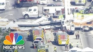 Officials Say Eight Vehicles Were Trapped In Pedestrian Bridge Collapse | NBC News - NBCNEWS