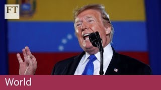 Trump urges Venezuela military to support opposition leader Juan Guaidó - FINANCIALTIMESVIDEOS