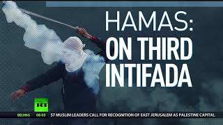 Trump's decision on Jerusalem 'racist & hateful,' intifada should escalate – Hamas to RT - RUSSIATODAY