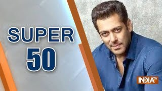 Super 50 : NonStop News | January 17, 2019 - INDIATV