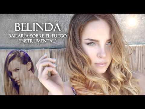 Belinda - Bailaria Sobre El Fuego Instrumental