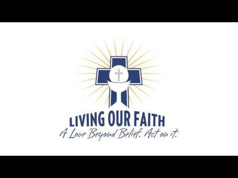 Living Our Faith - 12/16/16