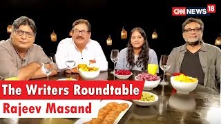 The Writers Roundtable 2018 with Rajeev Masand | Abhijat Joshi | R Balk | Bhavani Iyer | Ritesh Shah - IBNLIVE