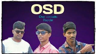 Osd-Over sarcastic disorder Latest Telugu Short Film 2019 - YOUTUBE