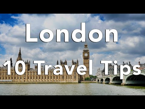 10 Tips for an AWESOME trip to London