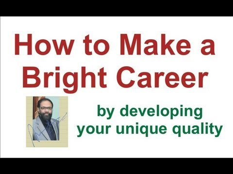 How to Make a Bright Career with Unique Quality, and Improve Confidence