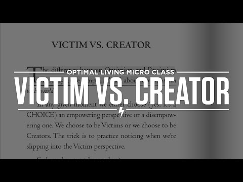 Victim vs. Creator