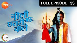 Neeli Chatri Waale : Episode 33 - 21st December 2014