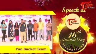 Fun Bucket Team Speech at TeluguOne 16th Anniversary Celebrations - TELUGUONE
