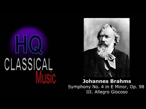 BRAHMS - Symphony No 4 in E Minor, Op 98 - III. Allegro Giocoso - HQ