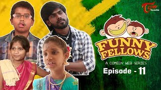 FUNNY FELLOWS | Kids Comedy Skits | Part #11 | By Lavanya Alvala | #TeluguComedy - TELUGUONE