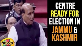 Rajnath Singh Says Centre Ready for Election in Jammu and Kashmir | Parliament Session Updates - MANGONEWS