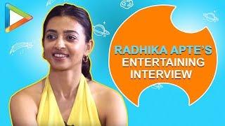 Entertaining Interview with Radhika Apte about 2018, Netflix, Rajinikanth & lot more - HUNGAMA