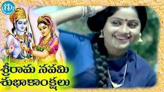 Sri Ramanavami 2015 Special Songs || Padamanti Sandhya Ragam Song 6 || Vijayashanti - IDREAMMOVIES