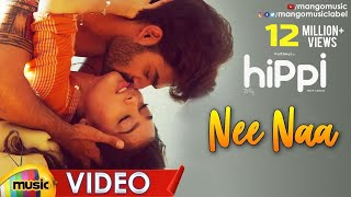 Nee Naa Romantic Video Song | Hippi Telugu Movie Songs | Kartikeya | Digangana | Mango Music - MANGOMUSIC