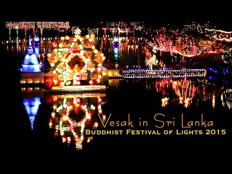 BEST VESAK VIDEO - Wesak in Colombo, Sri Lanka 2015
