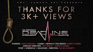DEADLINE | Surat Telugu Short Film | Vishal | Ravi Sriram | Harish Morem | Om Sri Lavishetty - YOUTUBE