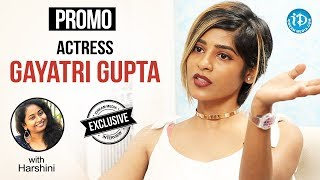 Actress Gayatri Gupta Exclusive Interview - Promo || Talking Movies With iDream - IDREAMMOVIES