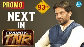 Next In Frankly With TNR #93 - Promo || Talking Movies With iDream - IDREAMMOVIES