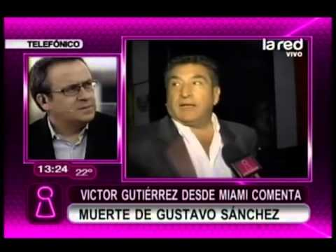 Vctor Gutirrez comenta la muerte de Gustavo Snchez