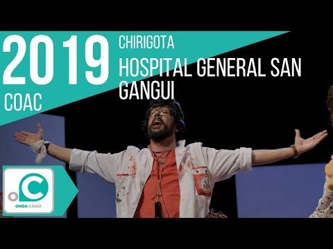 La agrupación Hospital General San Gangui llega al COAC 2019 en la modalidad de Chirigotas. En años anteriores (2018) concursaron en el Teatro Falla como Las que embrujaban de verdad, consiguiendo una clasificación en el concurso de Preliminares.