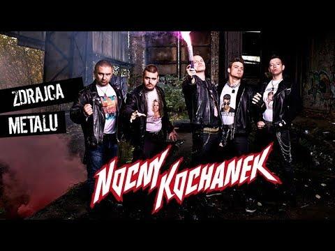 """Nocny Kochanek - """"Zdrajca Metalu"""""""