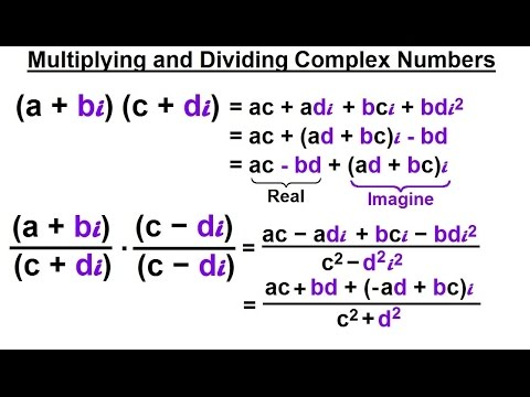Calculus 2: Complex Numbers & Functions (4 of 28) Multiplying and Dividing Complex Numbers