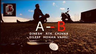 A - B (ABHI - BHARGAV) / TELUGU SHORT FILM / SOUND-CUT TRAILER /  3 BRO PICTURES / CRAZY GANG STARS - YOUTUBE