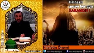 İslam'da Hilafetin Önemi (Yasin Karataş Hoca)